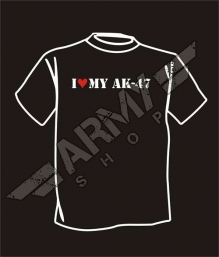T-shirt I Love My AK 47