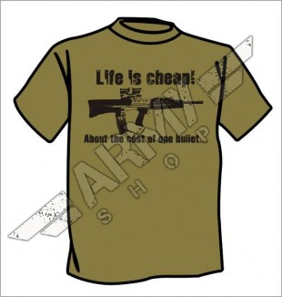 Army t-shirt Life is cheap