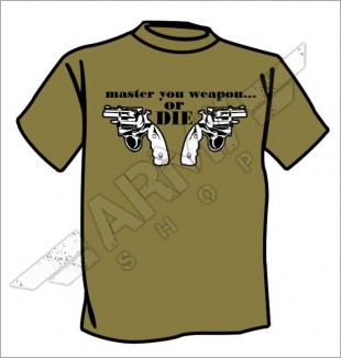 Army t-shirt Master your weapon